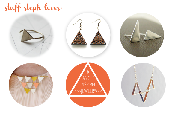 stuff steph loves :: triangle jewlery