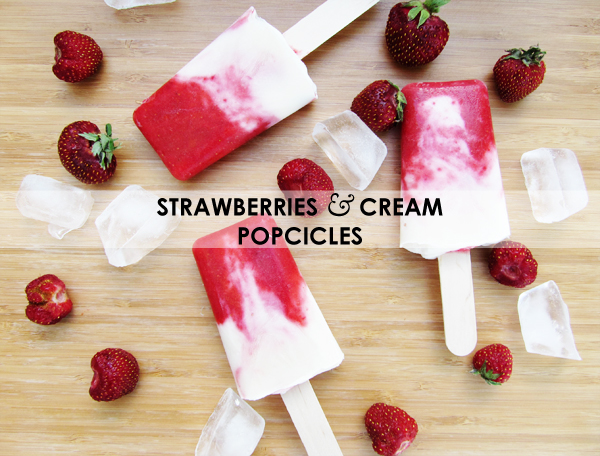 strawberries and cream popcicles | stuff steph does